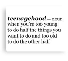Teenagehood Canvas Print