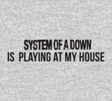 System of a down is playing at my house by TotalPotencia