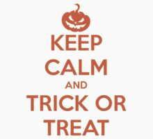 Keep Calm And Trick Or Treat Kids Clothes