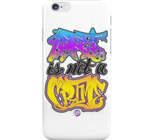 Art Is Not A Crime iPhone Case/Skin