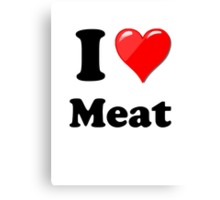 I Love Meat Canvas Print