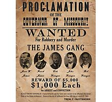 James Gang Wanted Poster Photographic Print