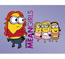 Despicable Mean Girls Photographic Print