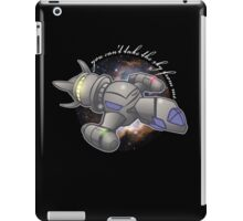 You Can't Take This Guy From Me iPad Case/Skin