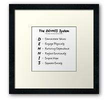 The-Dennis-System Framed Print