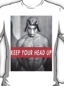 tupac motivation T-Shirt