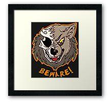BEWARE! Werewolf Framed Print