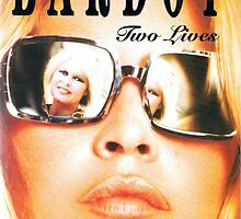 Brigitte Bardot - Two Lives by gueguette