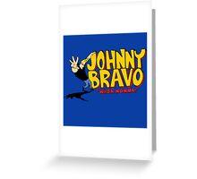 Johnny Bravo - Whoa Mamma! Greeting Card