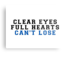 clear eyes, full hearts, can't lose (2) Metal Print
