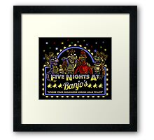 Five Nights at Banjo's Framed Print