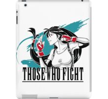 Those Who Fight iPad Case/Skin