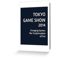 Tokyo Game Show 2014 #3 Greeting Card