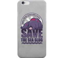 Save the Sea Slug iPhone Case/Skin