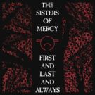The Sisters Of Mercy - The World's End - First and Last and Always by James Ferguson - Darkinc1