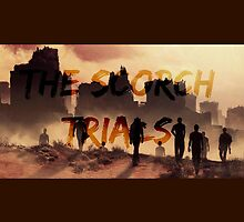 The Scorch Trials by TheBloodyMaze