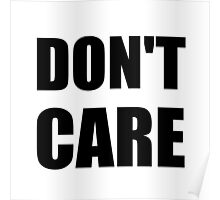 Don't Care Poster