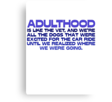 Adulthood Canvas Print