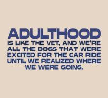 Adulthood T-Shirt