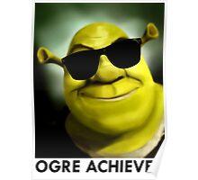 Shrek: Ogre Achiever Poster