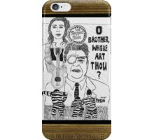 O' Brother iPhone Case/Skin