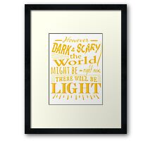 However dark and scary the world might be right now, there will be light - James Gordon - Gotham Framed Print