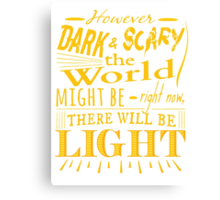 However dark and scary the world might be right now, there will be light - James Gordon - Gotham Canvas Print