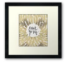 Treat Yo Self (Gold) Framed Print
