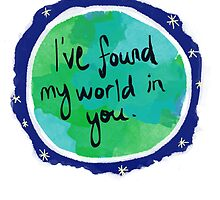 I've found my world in you by dearsarina