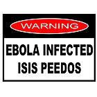 WARNING - EBOLA INFECTED ISIS PEEDOS by JamesChetwald