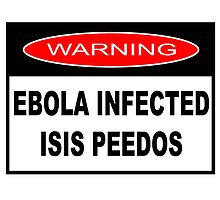 WARNING - EBOLA INFECTED ISIS PEEDOS by JamesChetwald
