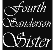 FOURTH SANDERSON SISTER BLK TEE Photographic Print