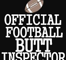 OFFICIAL FOOTBALL BUTT INSPECTOR by Divertions