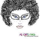 ALL GIRLS ROCK by TwinPowerTammy