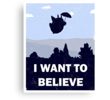 Believe in magic neighbors Canvas Print