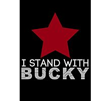 I Stand With Bucky Photographic Print