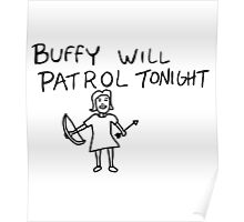Buffy Will Patrol Tonight Poster