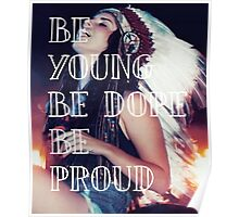 be young be dope be proud lana del rey Poster