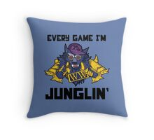 Every Game I'm Junglin' Throw Pillow