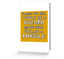 Condescending Wizard Greeting Card