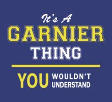 It's A GARNIER thing, you wouldn't understand !! by satro