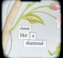 Shine like a diamond by gailgriggs
