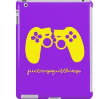 Just Rage Quit Things iPad Case/Skin