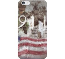 9-11   Never Forget  iPhone Case/Skin