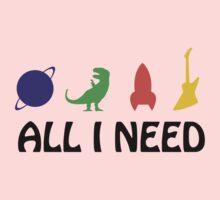 All I Need (planet, dinosaur, rocket, guitar) Kids Clothes