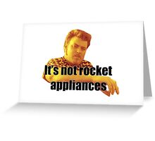 Ricky - It's not rocket appliances Greeting Card