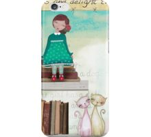 Delight the world iPhone Case/Skin