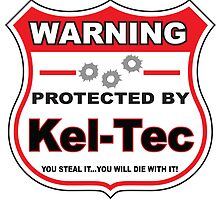 Kel-Tec Protected by Kel-Tec Shield by gungifts