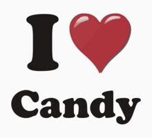 I Love Candy by ColaBoy