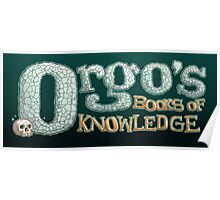 ORGO'S BOOKS OF KNOWLEDGE Poster
